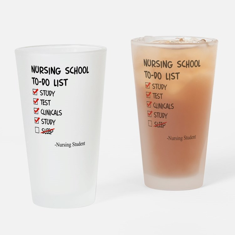 Nursing Student To-Do List Drinking Glass
