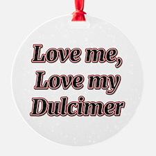 Love Me, Love My Dulcimer Ornament
