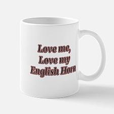 Love Me, Love My English Horn Mugs