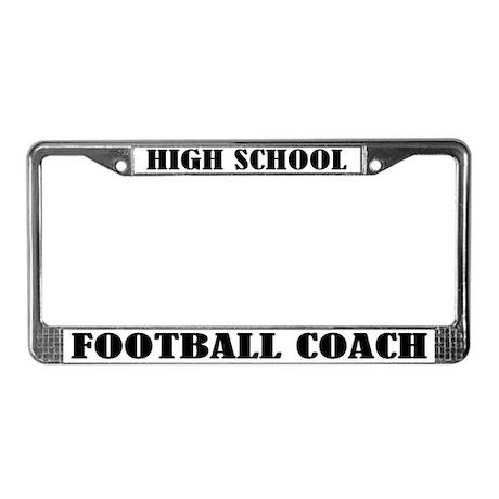 High School Football Coach License Plate Frame