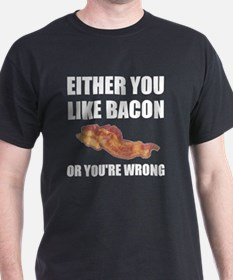 Bacon Or Wrong T-Shirt