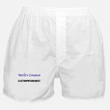 Worlds Greatest ELECTROPHYSIOLOGIST Boxer Shorts