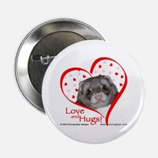 Ferret Love & Hugs Button
