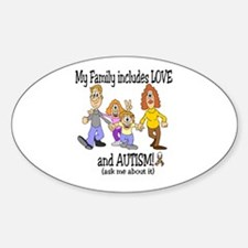 My family includes autism! Oval Decal