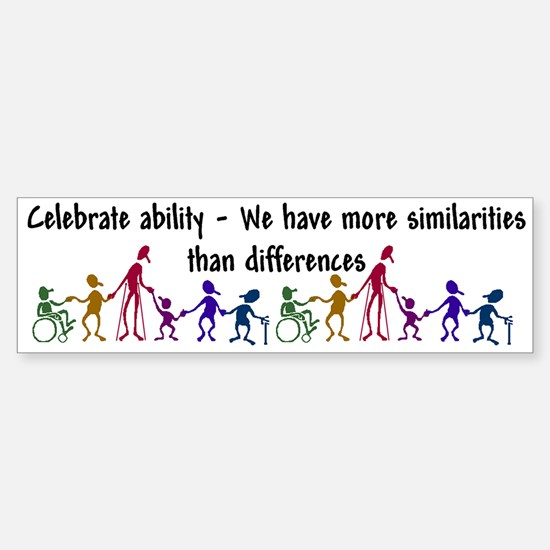 """Celebrate Ability"" Bumper Bumper Bumper Sticker"