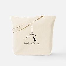 Bond with Me Tote Bag