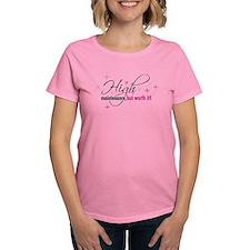 High Maintenance Women's Dark T-Shirt