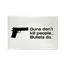 Guns don't kill people. Bulle Rectangle Magnet