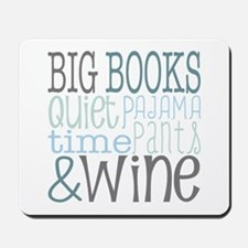 Big Books, Pajamas,Quiet, Wine Blue Mousepad