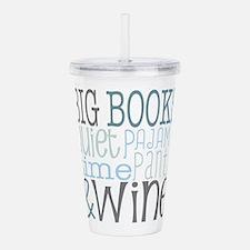 Big Books, Pajamas,Qui Acrylic Double-wall Tumbler
