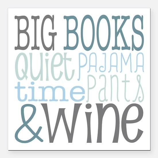 """Big Books, Pajamas,Quiet Square Car Magnet 3"""" x 3"""""""