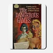 The Dangerous Games Mousepad