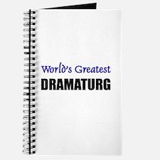 Worlds Greatest DRAMATURG Journal