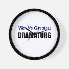 Worlds Greatest DRAMATURG Wall Clock
