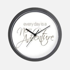 Every Day is a New Adventure Wall Clock