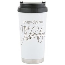 Every Day is a New Adventure Travel Mug