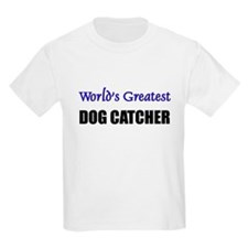 Worlds Greatest DOG CATCHER T-Shirt