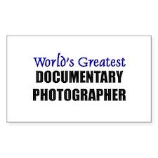 Worlds Greatest DOCUMENTARY PHOTOGRAPHER Decal