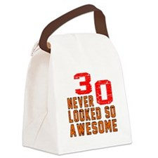 30 Never looked So Awesome Canvas Lunch Bag