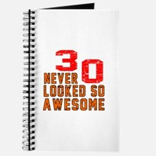 30 Never looked So Awesome Journal