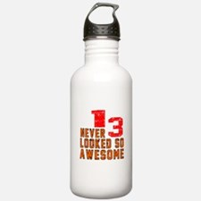 13 Never looked So Awe Water Bottle