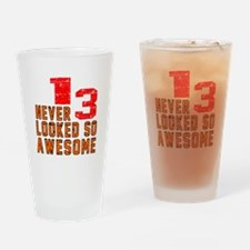 13 Never looked So Awesome Drinking Glass