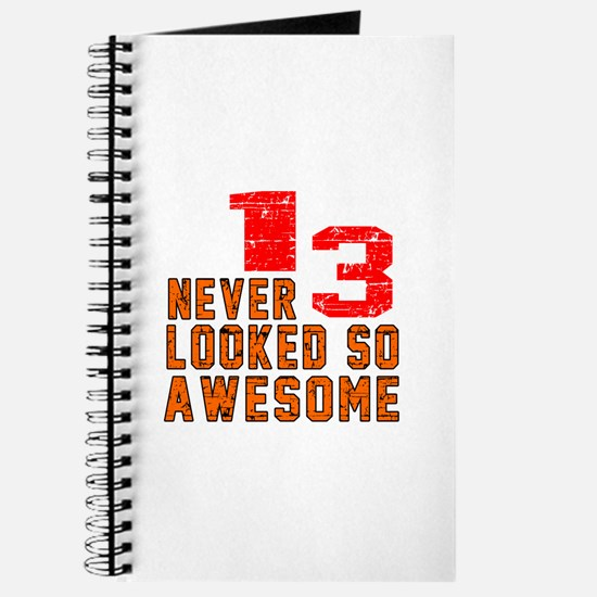 13 Never looked So Awesome Journal