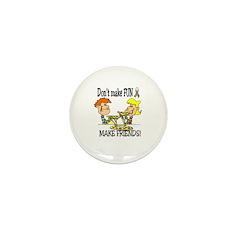 Don't make fun~make friends! Mini Button (100 pack