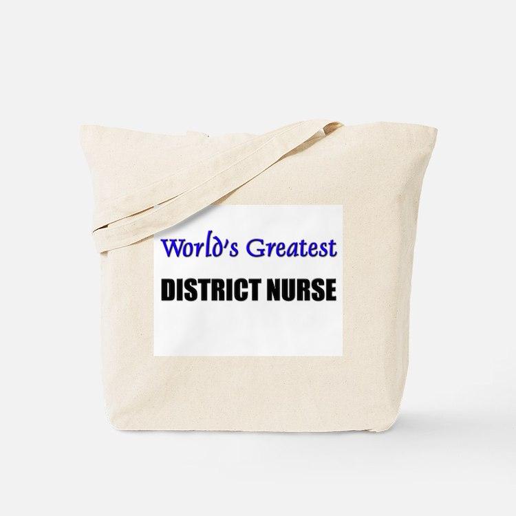 Worlds Greatest DISTRICT NURSE Tote Bag