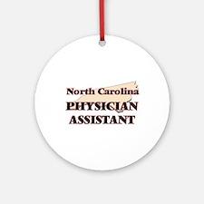 North Carolina Physician Assistant Round Ornament