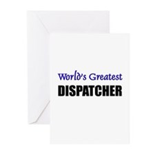 Worlds Greatest DISPATCHER Greeting Cards (Pk of 1