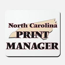North Carolina Print Manager Mousepad