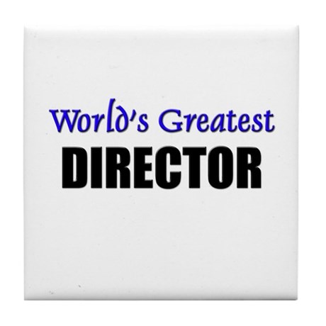 Worlds Greatest DIRECTOR Tile Coaster