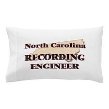 North Carolina Recording Engineer Pillow Case