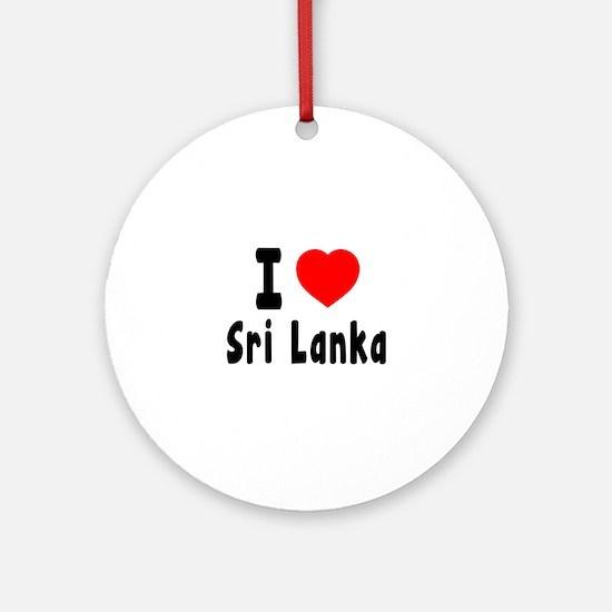 I Love Sri Lanka Round Ornament