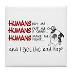 I Get the Bad Rap? Tile Coaster