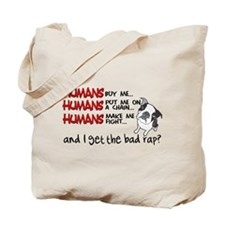 I Get the Bad Rap? Tote Bag