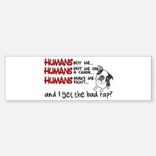 I Get the Bad Rap? Bumper Bumper Sticker