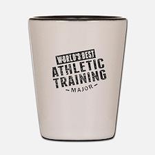 Worlds Best Athletic Training Major Shot Glass