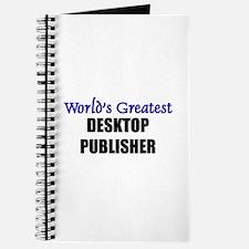Worlds Greatest DESKTOP PUBLISHER Journal