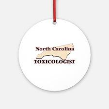 North Carolina Toxicologist Round Ornament