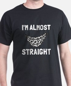 I'm almost straight T-Shirt