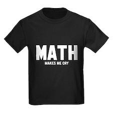 Math makes me cry T