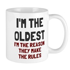 I'm the oldest make rules Small Mug
