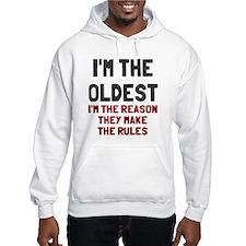 I'm the oldest make rules Jumper Hoody