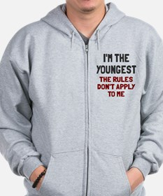 I'm the youngest rules don't apply Zip Hoodie