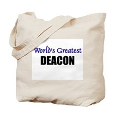Worlds Greatest DEACON Tote Bag