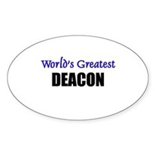 Worlds Greatest DEACON Oval Decal