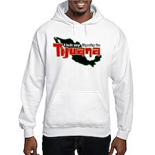 Tijuana Dignity Hoodie