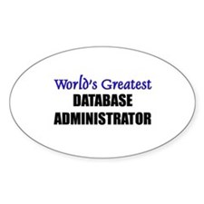 Worlds Greatest DATABASE ADMINISTRATOR Decal